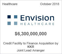 Envision - $6.3 billion Credit Facility to Finance Acquisition by KKR - Joint Lead Arranger