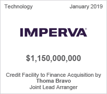 Imperva - $1.150 billion Credit Facility to Finance Acquisition by Facility to Finance Acquisition by Thoma Bravo - Joint Lead Arranger